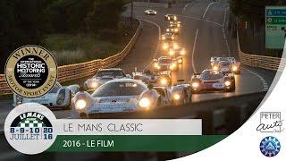 Repeat youtube video Le Mans Classic 2016 - Le Film
