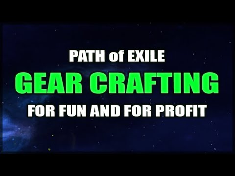 PATH of EXILE: Crafting Guide - How To Create Items for Your Build or to Sell for Profit