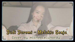 Budi Doremi - Melukis senja Cover By Michelle Lunardy
