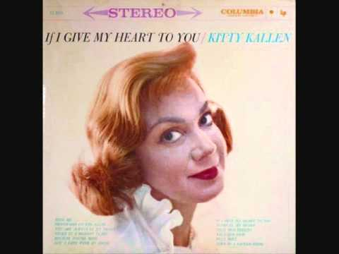 Kitty Kallen - If I Give My Heart to You (1959)