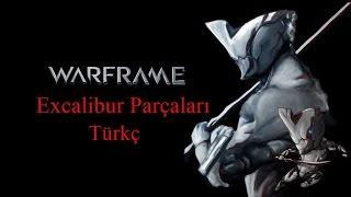 Excalibur Parçaları  Warframe Türkçe