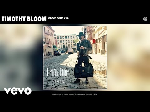 Timothy Bloom - Adam and Eve (Audio)