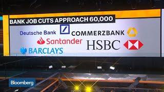 Global Bank Job Cuts Approach 60,000 in 2019