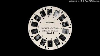 TAEMIN - 해몽 (Waiting For) | Never Gonna Dance Again : Act 1 …