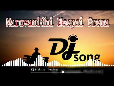 Maruvanidhi Neepai Prema Dj Song