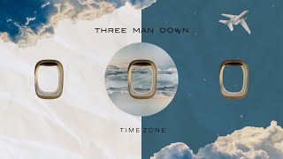 Time Zone - Three Man Down |Lyric Video|