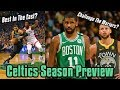 2018-19 NBA Season Preview: Boston Celtics