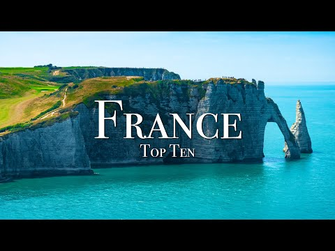 Top 10 Places To Visit In France – 4K Travel Guide