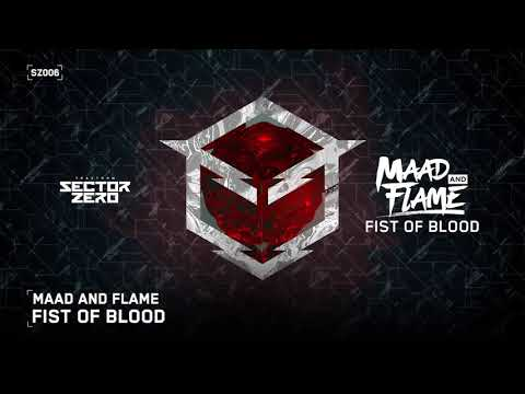 Maad and Flame - Fist Of Blood (OUT NOW)