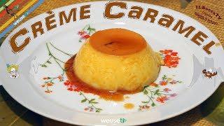 69 - Crème caramel der bocca..se un ti movi un ti tocca! (dolce al cucchiaio facile da preparare)