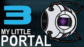 My Little Portal: Episode 3 (Mono Audio, HD)