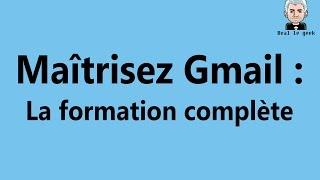 Formation Gmail (Vidéo 1) - Introduction