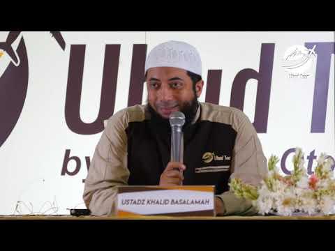 Kisah Seputar Perang Uhud (Disampaikan pada Saat Umroh Bersama Jamaah Uhud Tour).