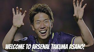 WELCOME TO ARSENAL TAKUMA ASANO!! | ARSENAL TAKUMA浅野へようこそ! thumbnail