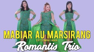 Romantis Trio - Mabiar Au Marsirang (Official Music Video ) | Lagu Batak Terbaru