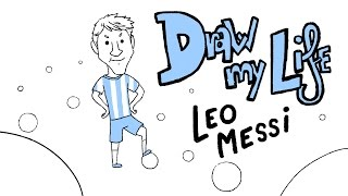 LEO MESSI - Draw My Life