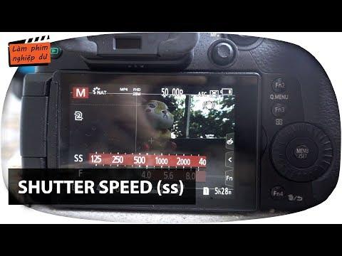 Shutter speed và lỗi nháy hình/flicker✅ Quay phim cơ bản