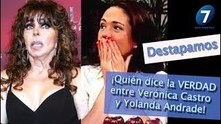Destapamos ¡Quién dice la VERDAD entre Vero Castro y Yolanda Andrade!/ ¡Suéltalo Aquí!