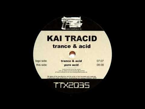Kai Tracid - Trance & Acid [HQ]