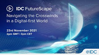 Join Us for Our Annual Top Ten Technology Predictions | IDC European FutureScape 2022