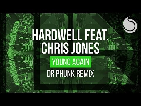 Hardwell Ft. Chris Jones - Young Again (Dr Phunk Extended Remix)