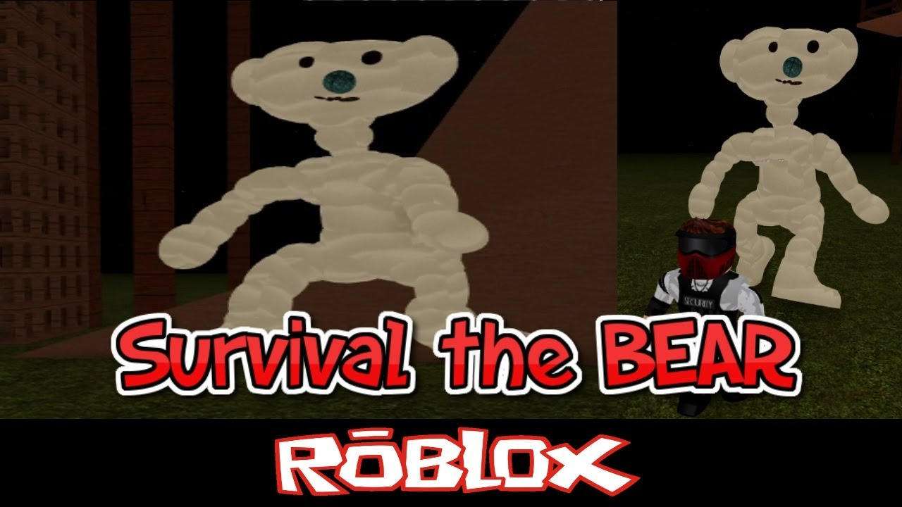 Survival The Bear By Axis Of Evil Roblox Gamer Hexapod R3