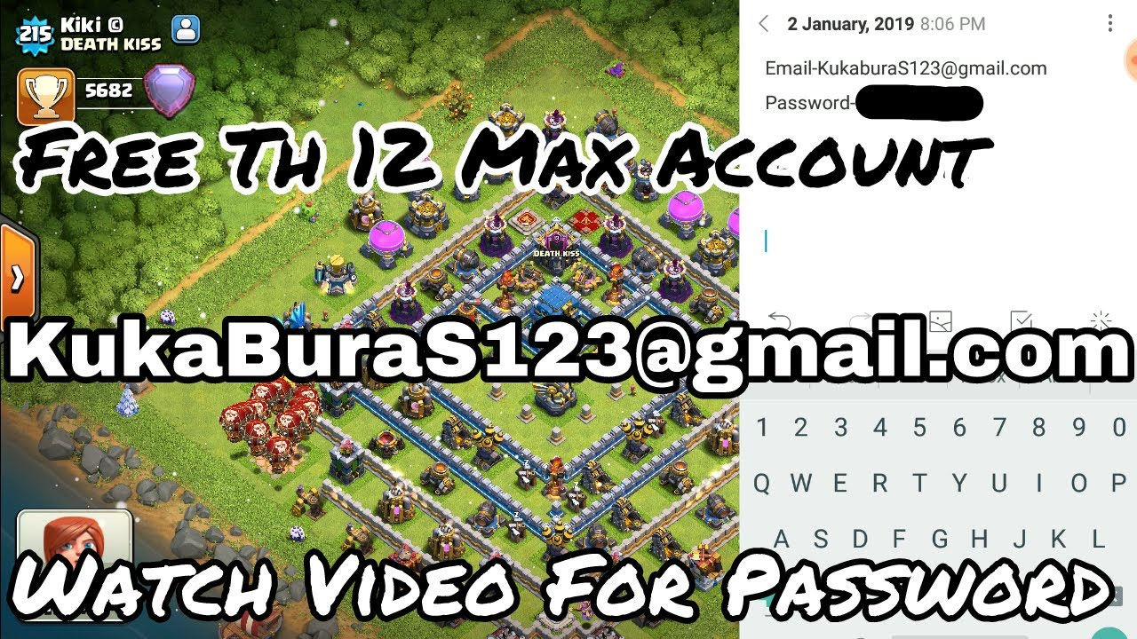 Free Th 12 Account Email And Password Free Clash Of Clans Account Youtube
