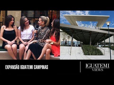 Inauguração da Expansão Iguatemi Campinas: Iguatemi Views