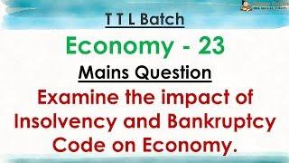 TTL - Economy 23 - Mains Question - GS Batch 2019 || Civil Services || UPSC || IAS