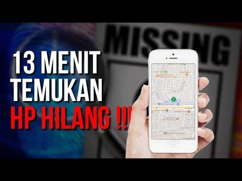 LACAK HP HILANG DALAM 13 MENIT !!!