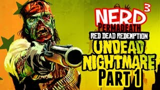 Nerd³ Permadeath - Red Dead Redemption: Undead Nightmare - Part 1