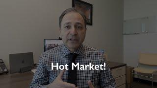 It's a Hot Market!