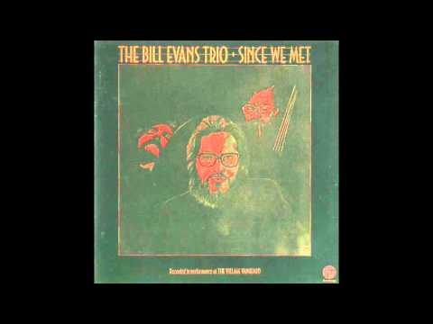Bill Evans - Since We Met (1974 Album)
