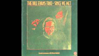 Bill Evans - Since We Met (1974 Album)