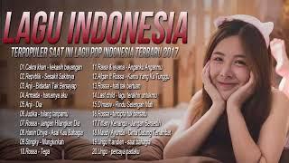 Lagu Indonesia Terbaru 2017, Terpopuler, Terbaik, Armada, Repvblik, Anji,Cakra khan, Judika