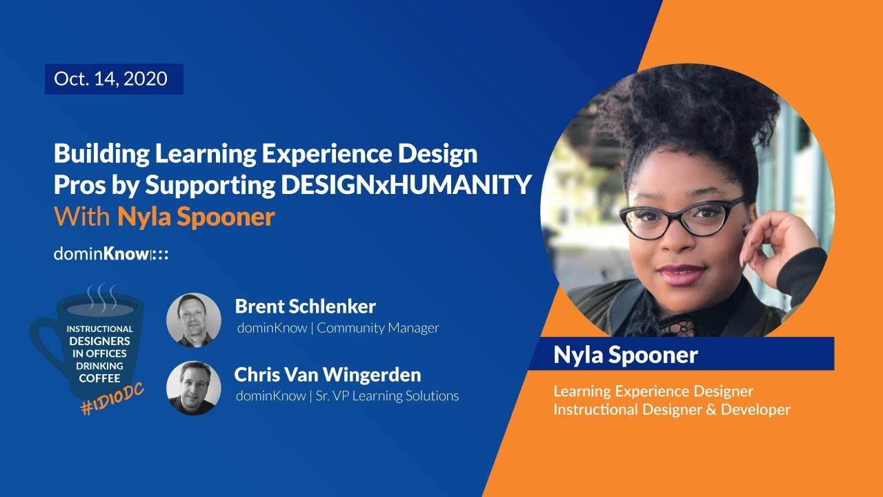 #FeaturedGuest Build Learning Experience Design Pros by Supporting DxH with Nyla Spooner - IDIODC Ep