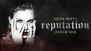 Taylor Swift - I Did Something Bad (Live)/ Reputation Stadium Tour
