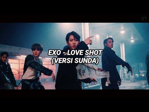 EXO - LOVE SHOT (VERSI SUNDA) FULL