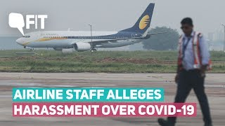 'stop The Rumour': Airline Staff Alleges Harassment Over Covid-19 | The Quint