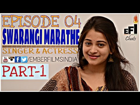 EFI Chats E04P01 - SWARANGI MARATHE - SINGER & ACTRESS (Jhumri - BAJIRAO MASTANI)