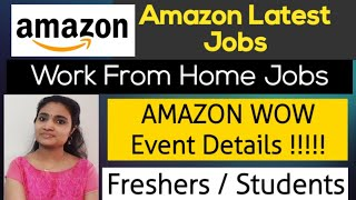 Work From Home job from Amazon| Amazon Recruitment 2021| Amazon WOW Details