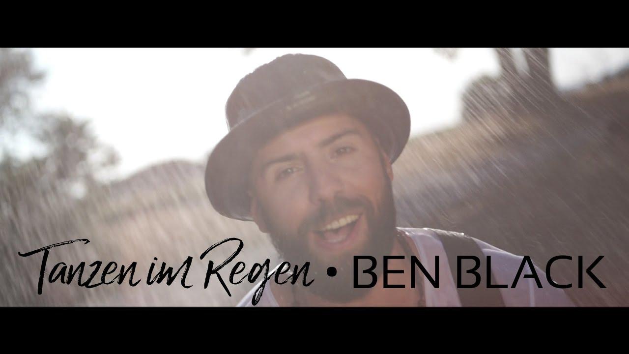 Ben Black - Tanzen Im Regen  -  Offizielles Video