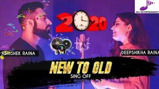 Download Lagu New To Old Best Mashup Song 2020.Sing Off Abhishek & Deepshikha mp3