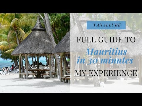 MAURITIUS in 30 minutes. My Vacation, Experience and Travel
