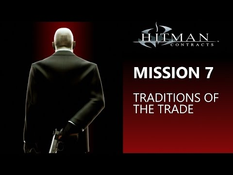 Hitman: Contracts - Mission 7 Traditions of the Trade
