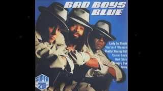 Bad Boys Blue - Super 20 - 14. Kiss you all over, baby