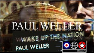 Paul Weller - Live At The Royal Albert Hall - Wake Up The Nation Tour - 2010 ★