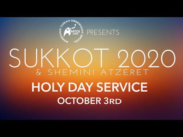MTOI Sukkot 2020 | Shabbat & Holy Day Service | 10-3-2020