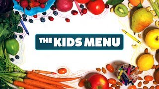 'The Kids Menu': Kids Food, Health, Nutrition & Diet Documentary Video