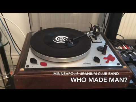 Minneapolis Uranium Club Band - Man Made Wot? / Small Fry